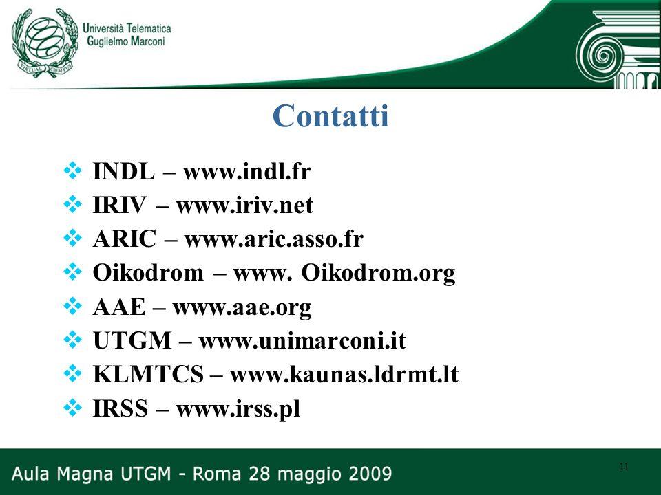 Contatti INDL – www.indl.fr IRIV – www.iriv.net