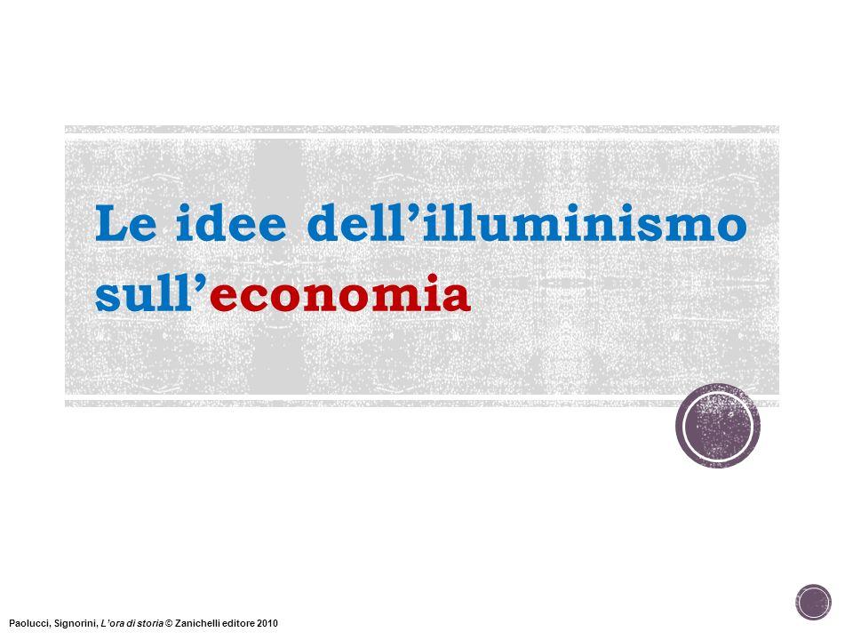 Le idee dell'illuminismo sull'economia