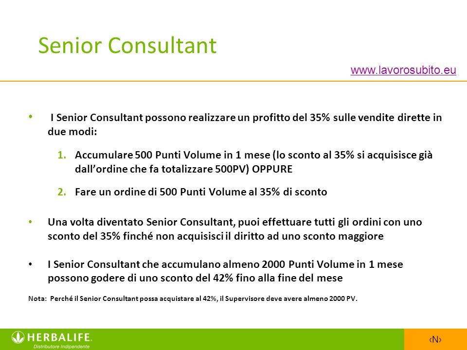 Senior Consultant www.lavorosubito.eu. I Senior Consultant possono realizzare un profitto del 35% sulle vendite dirette in due modi: