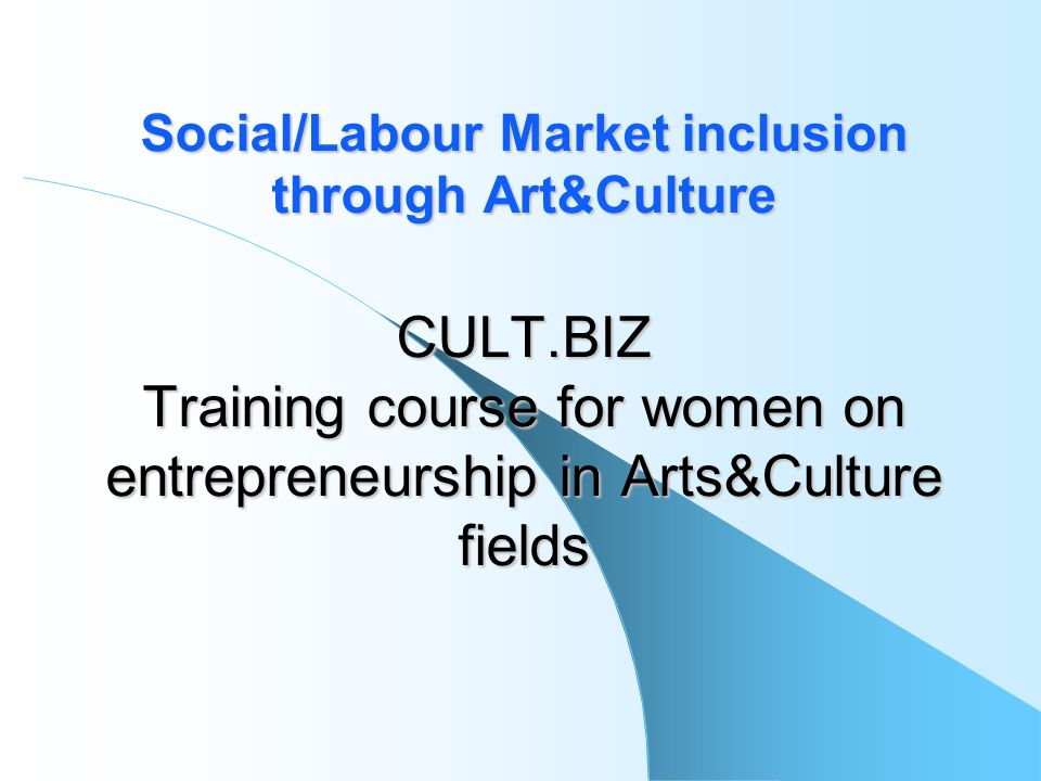 Social/Labour Market inclusion through Art&Culture CULT