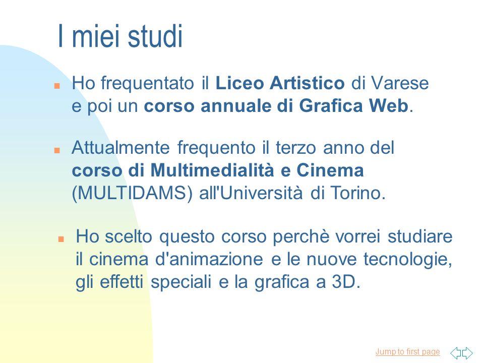 3/22/2017 I miei studi. Ho frequentato il Liceo Artistico di Varese e poi un corso annuale di Grafica Web.