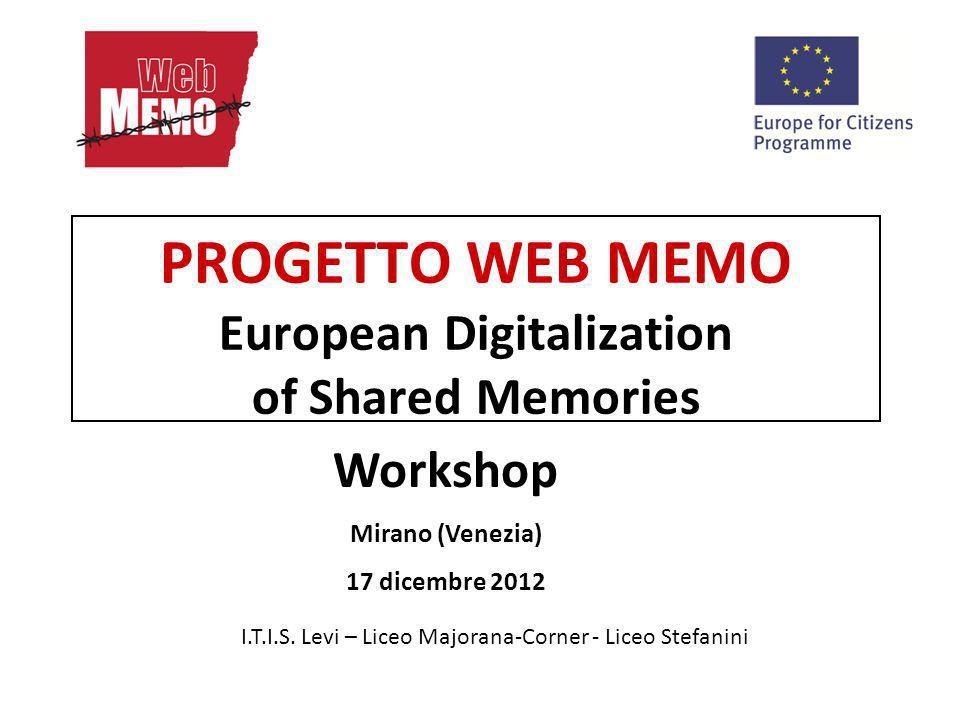 PROGETTO WEB MEMO European Digitalization of Shared Memories