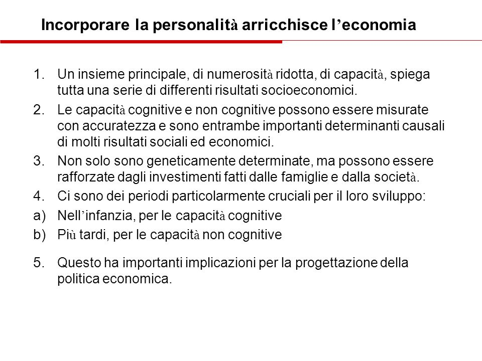 Incorporare la personalità arricchisce l'economia