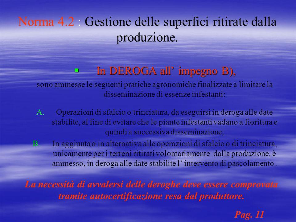 Norma 4.2 : Gestione delle superfici ritirate dalla produzione.