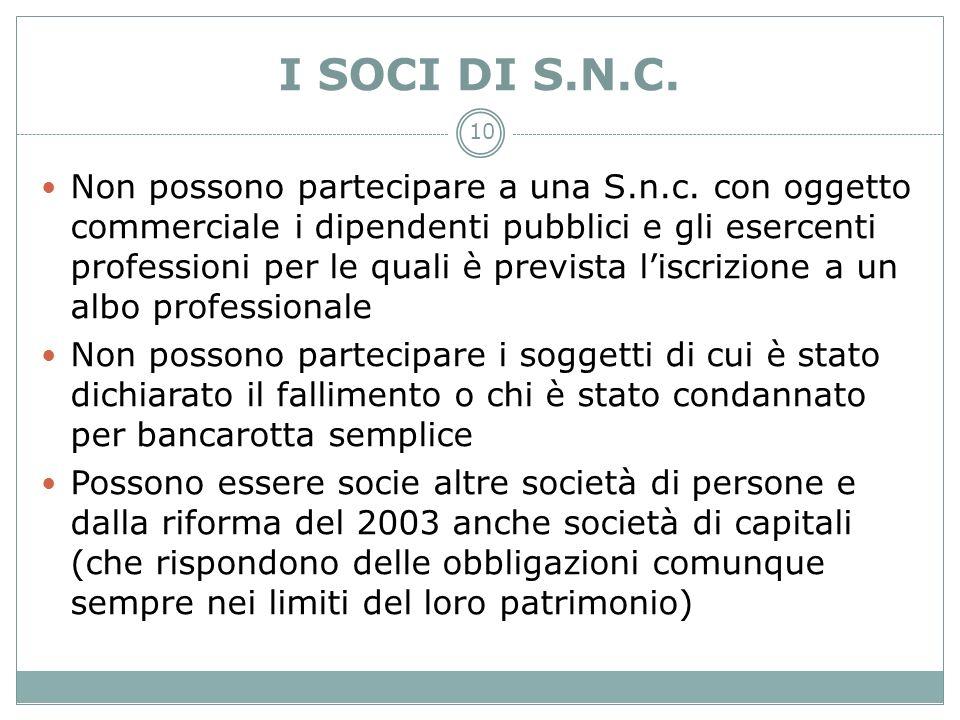I SOCI DI S.N.C.