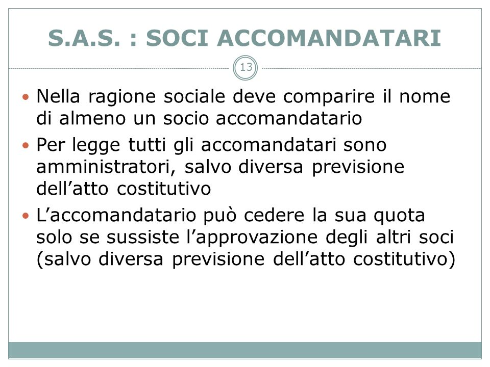 S.A.S. : SOCI ACCOMANDATARI