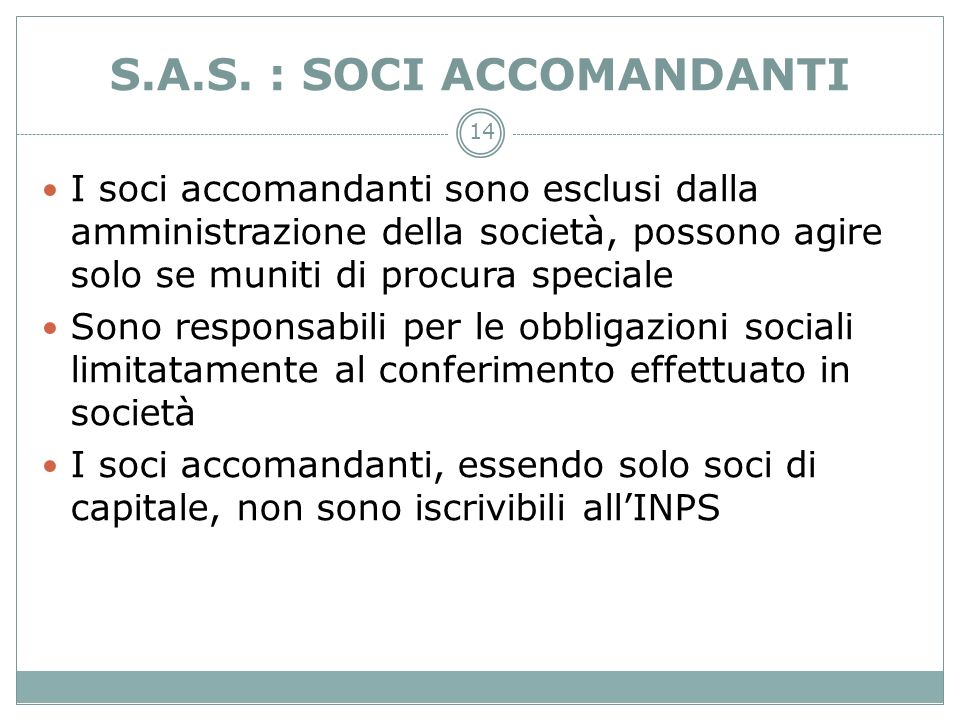 S.A.S. : SOCI ACCOMANDANTI