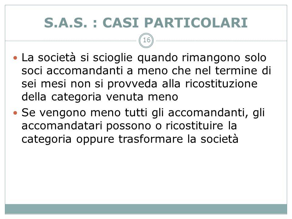 S.A.S. : CASI PARTICOLARI