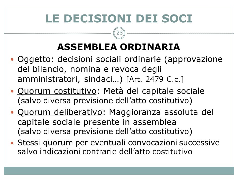 LE DECISIONI DEI SOCI ASSEMBLEA ORDINARIA