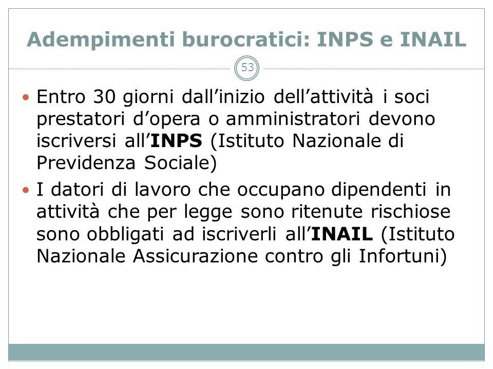 Adempimenti burocratici: INPS e INAIL