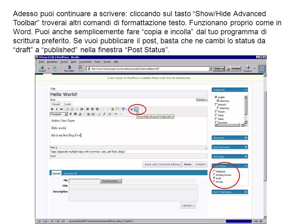 Adesso puoi continuare a scrivere: cliccando sul tasto Show/Hide Advanced Toolbar troverai altri comandi di formattazione testo.