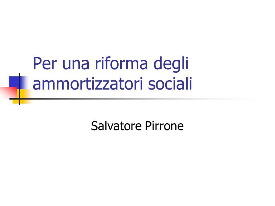 Per una riforma degli ammortizzatori sociali