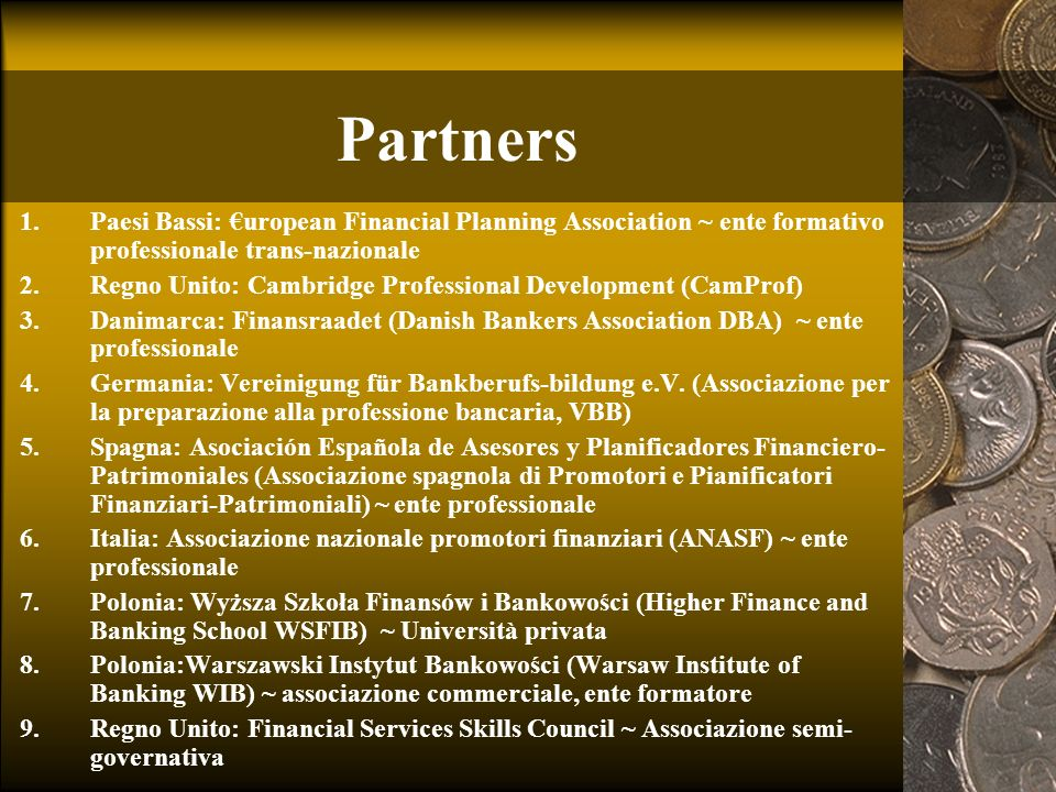 Partners Paesi Bassi: €uropean Financial Planning Association ~ ente formativo professionale trans-nazionale.
