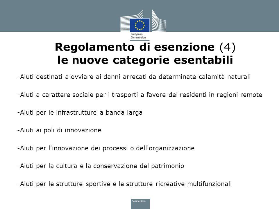 Regolamento di esenzione (4) le nuove categorie esentabili