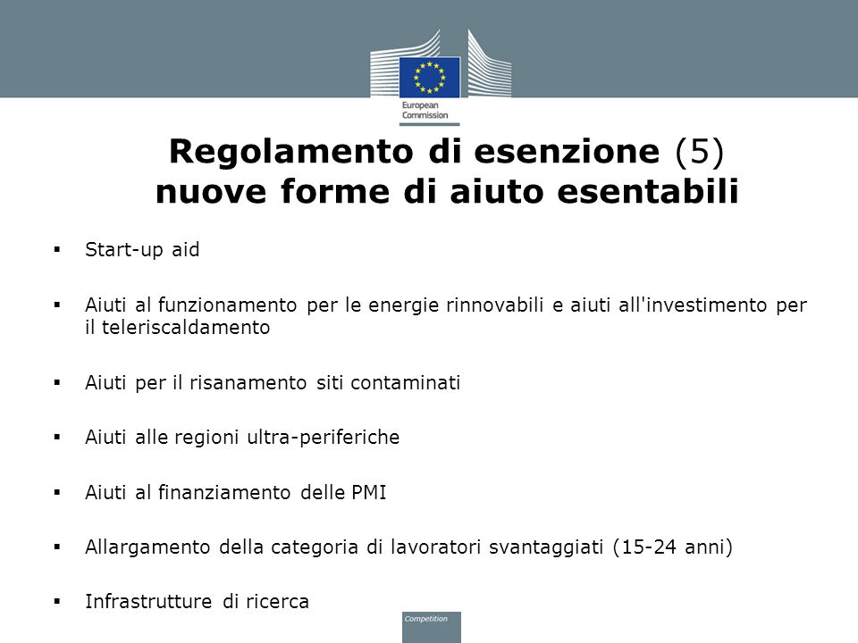 Regolamento di esenzione (5) nuove forme di aiuto esentabili