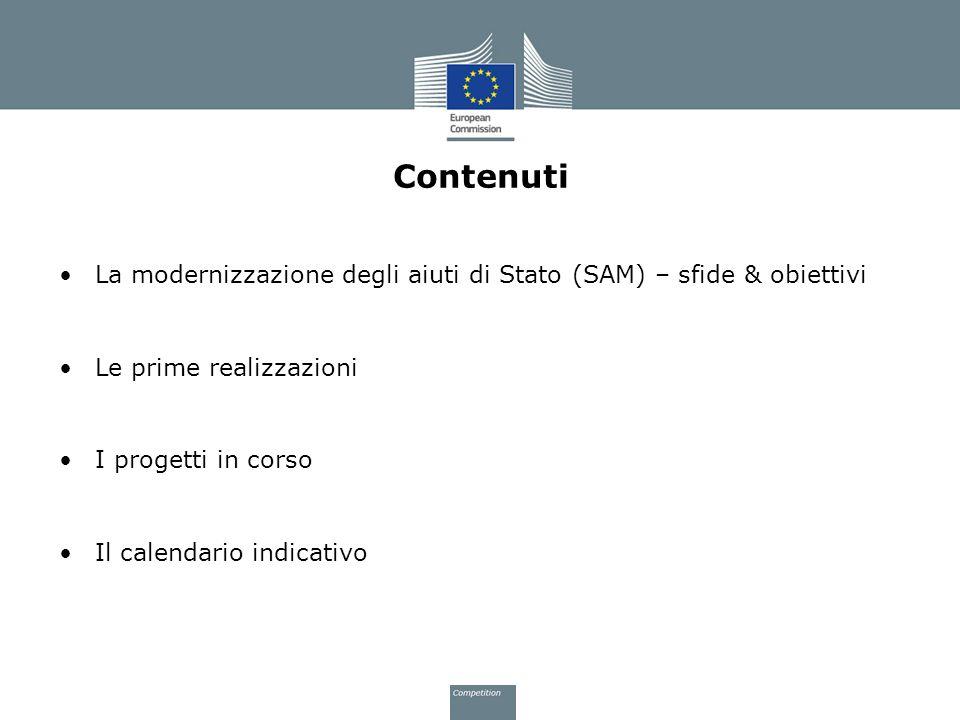 Contenuti La modernizzazione degli aiuti di Stato (SAM) – sfide & obiettivi. Le prime realizzazioni.