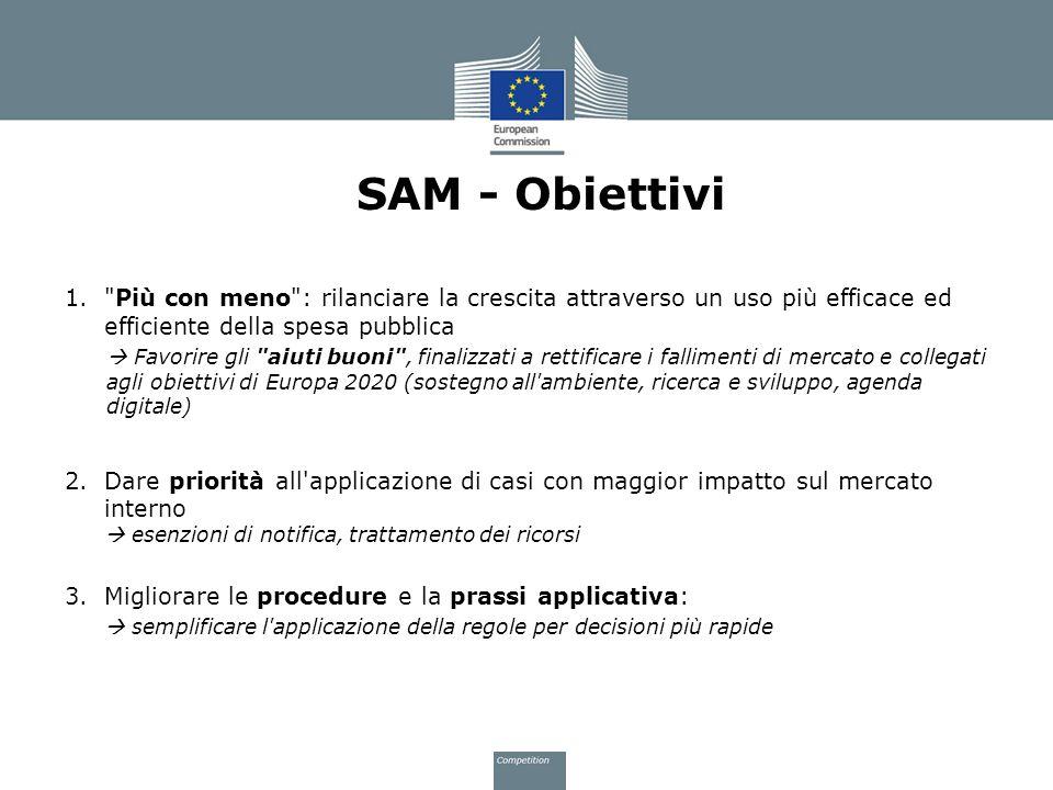 SAM - Obiettivi Più con meno : rilanciare la crescita attraverso un uso più efficace ed efficiente della spesa pubblica.