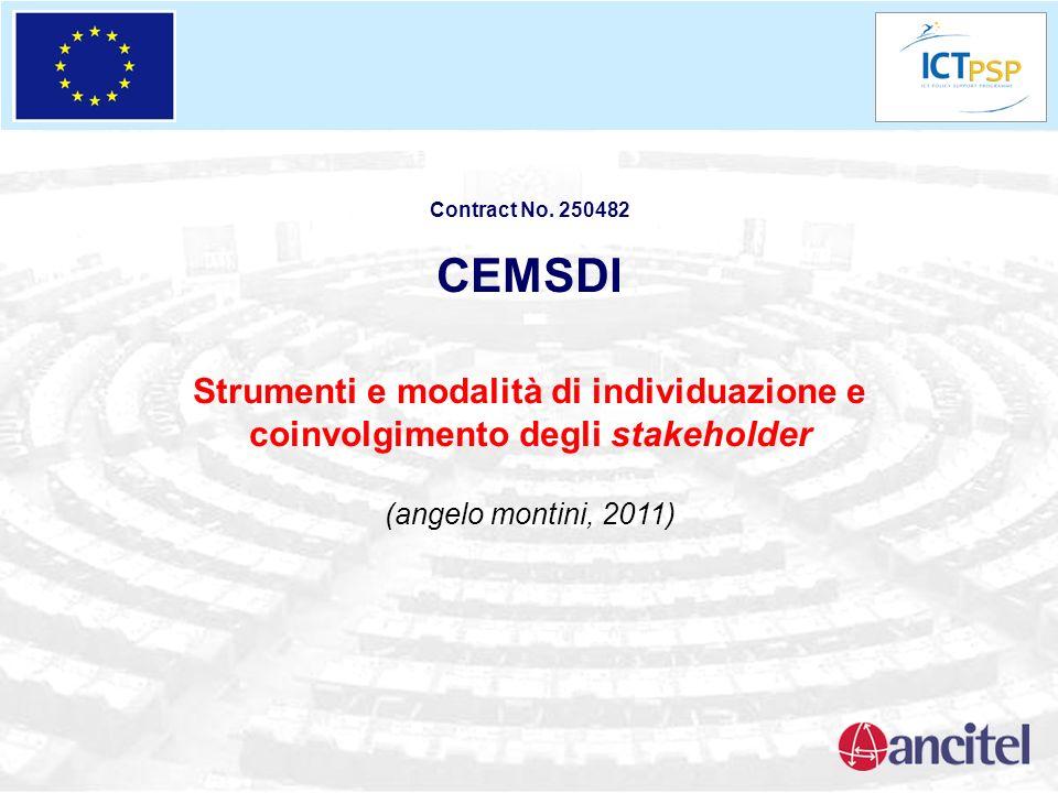 Contract No. 250482 CEMSDI. Strumenti e modalità di individuazione e coinvolgimento degli stakeholder.