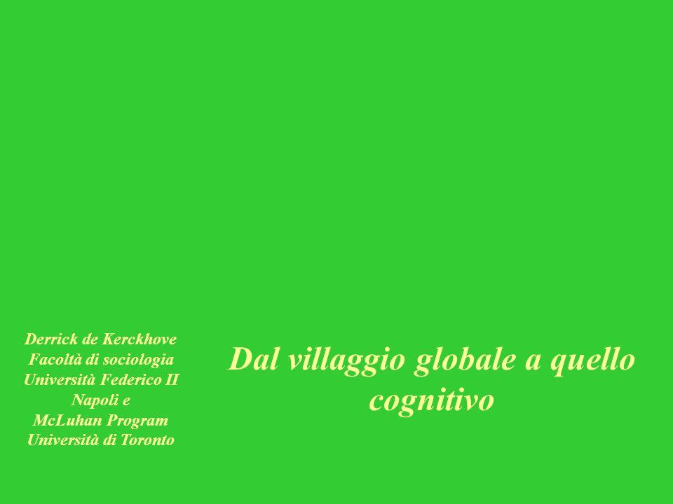 Università Federico II Dal villaggio globale a quello cognitivo