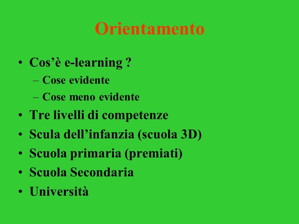 Orientamento Cos'è e-learning Tre livelli di competenze