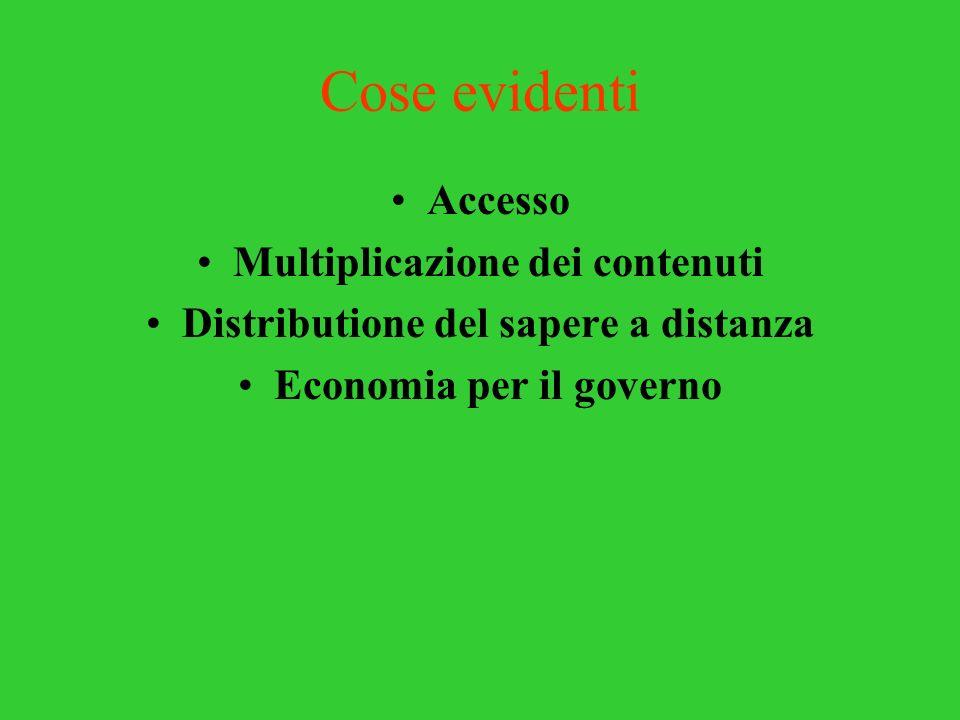 Cose evidenti Accesso Multiplicazione dei contenuti