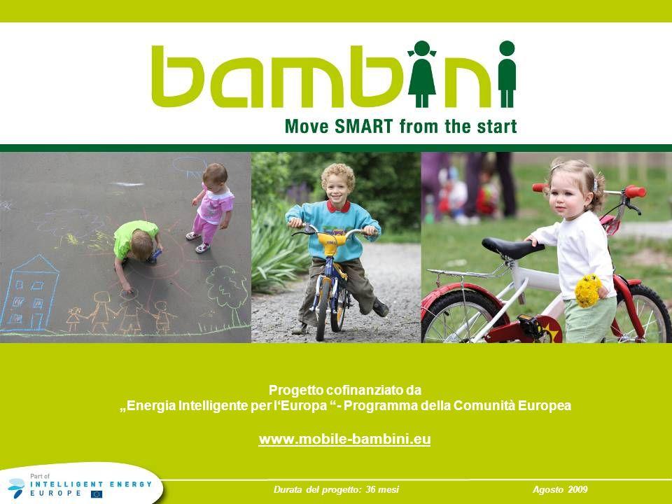 www.mobile-bambini.eu Progetto cofinanziato da