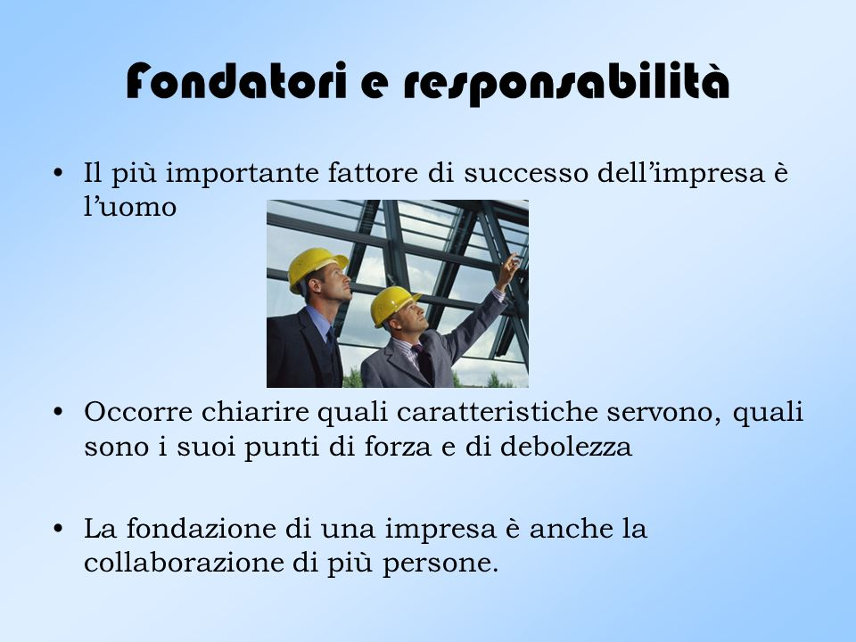 Fondatori e responsabilità