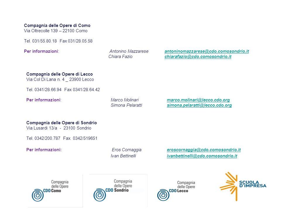 Compagnia delle Opere di Como Via Oltrecolle 139 – 22100 Como Tel