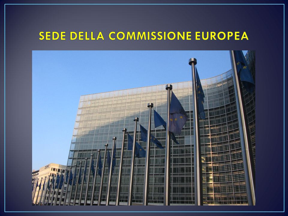 SEDE DELLA COMMISSIONE EUROPEA