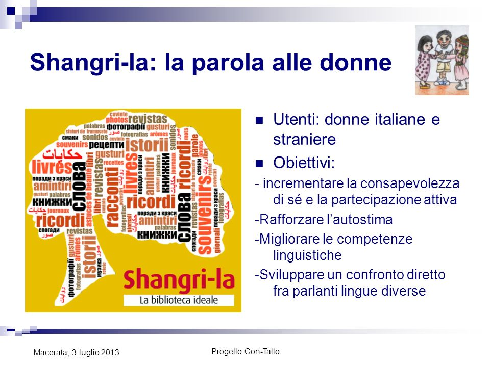 Shangri-la: la parola alle donne
