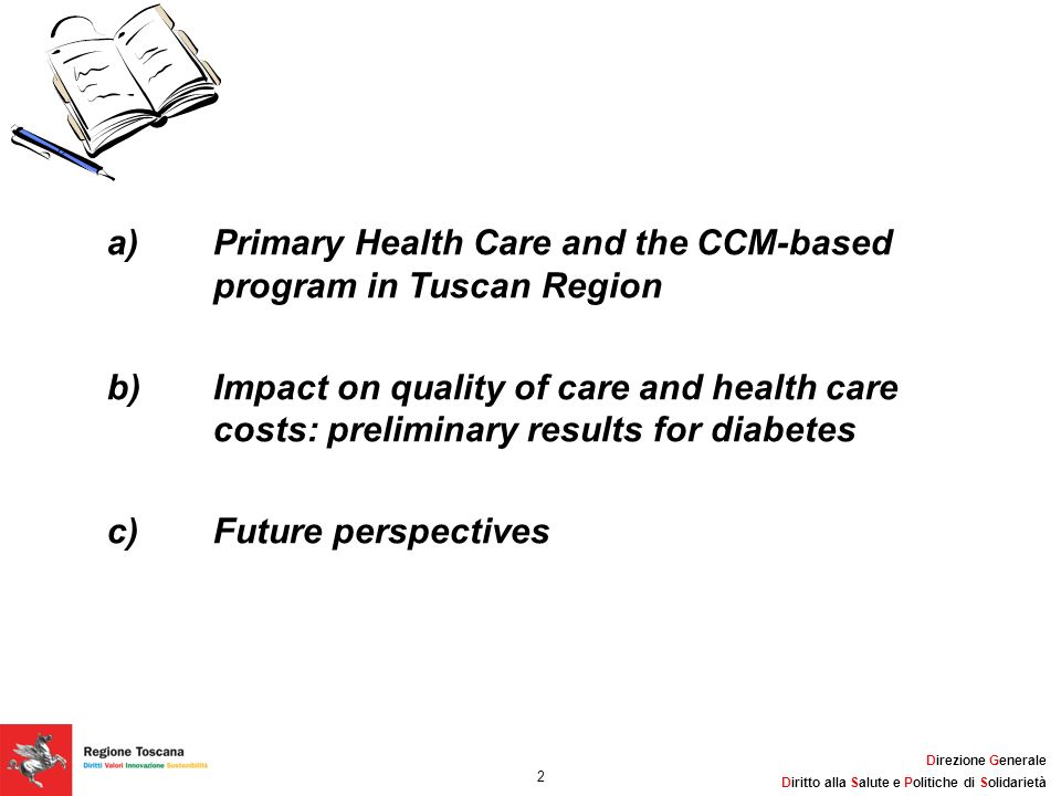 a) Primary Health Care and the CCM-based program in Tuscan Region