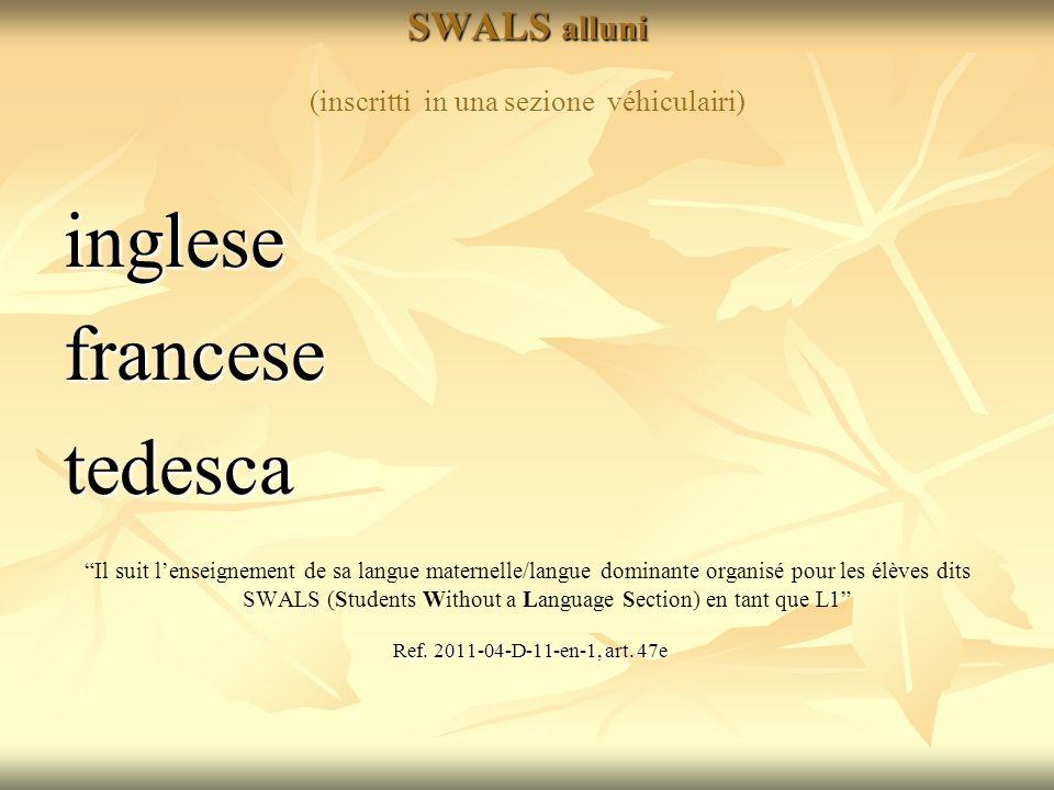 SWALS alluni (inscritti in una sezione véhiculairi)