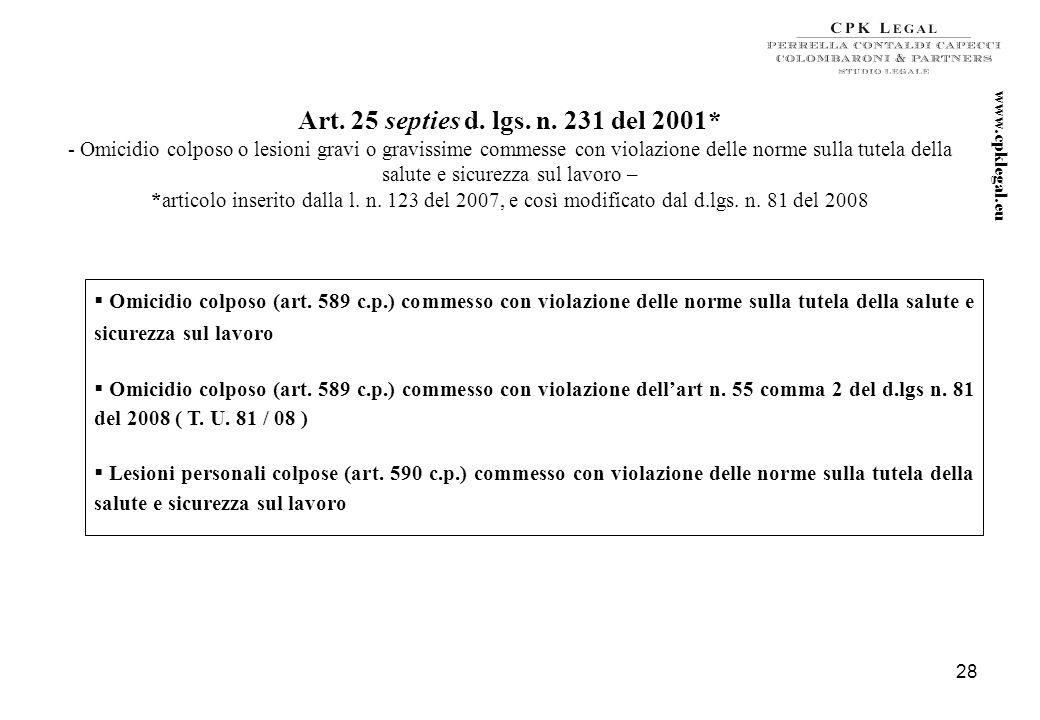 Art. 25 septies d. lgs. n. 231 del 2001* www.cpklegal.eu