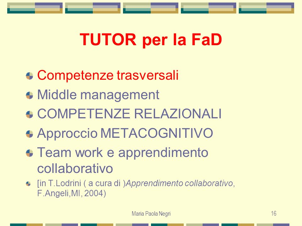 TUTOR per la FaD Competenze trasversali Middle management