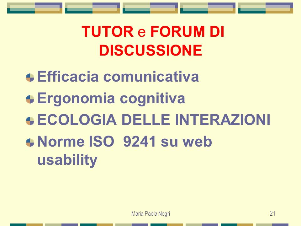 TUTOR e FORUM DI DISCUSSIONE