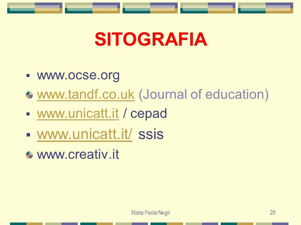 SITOGRAFIA www.unicatt.it/ ssis www.ocse.org