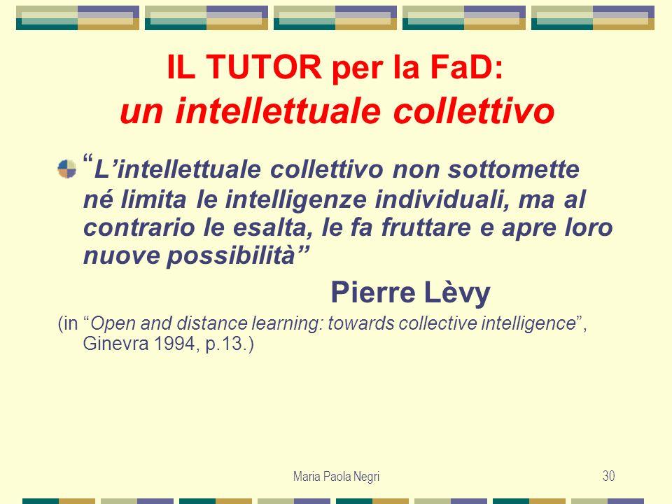 IL TUTOR per la FaD: un intellettuale collettivo
