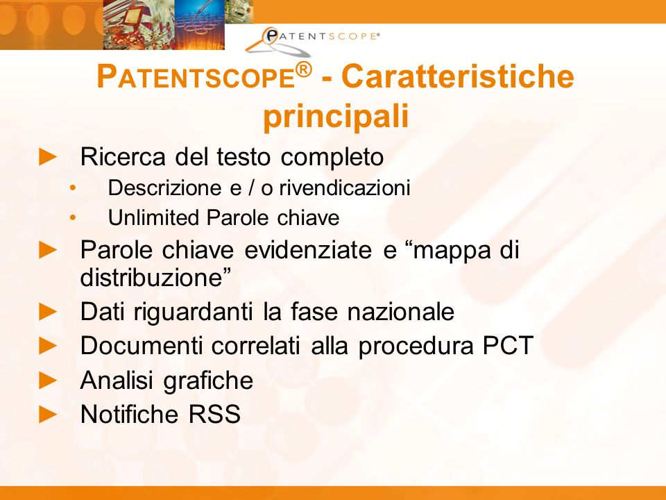 PATENTSCOPE® - Caratteristiche principali