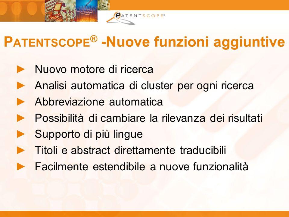 PATENTSCOPE® -Nuove funzioni aggiuntive