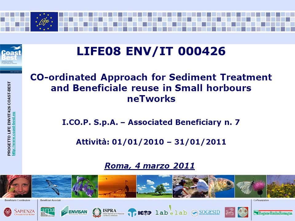LIFE08 ENV/IT 000426 CO-ordinated Approach for Sediment Treatment and Beneficiale reuse in Small horbours neTworks