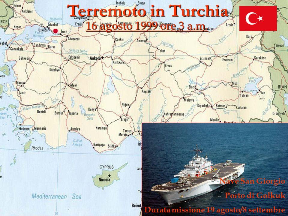 Terremoto in Turchia 16 agosto 1999 ore 3 a.m. Nave San Giorgio