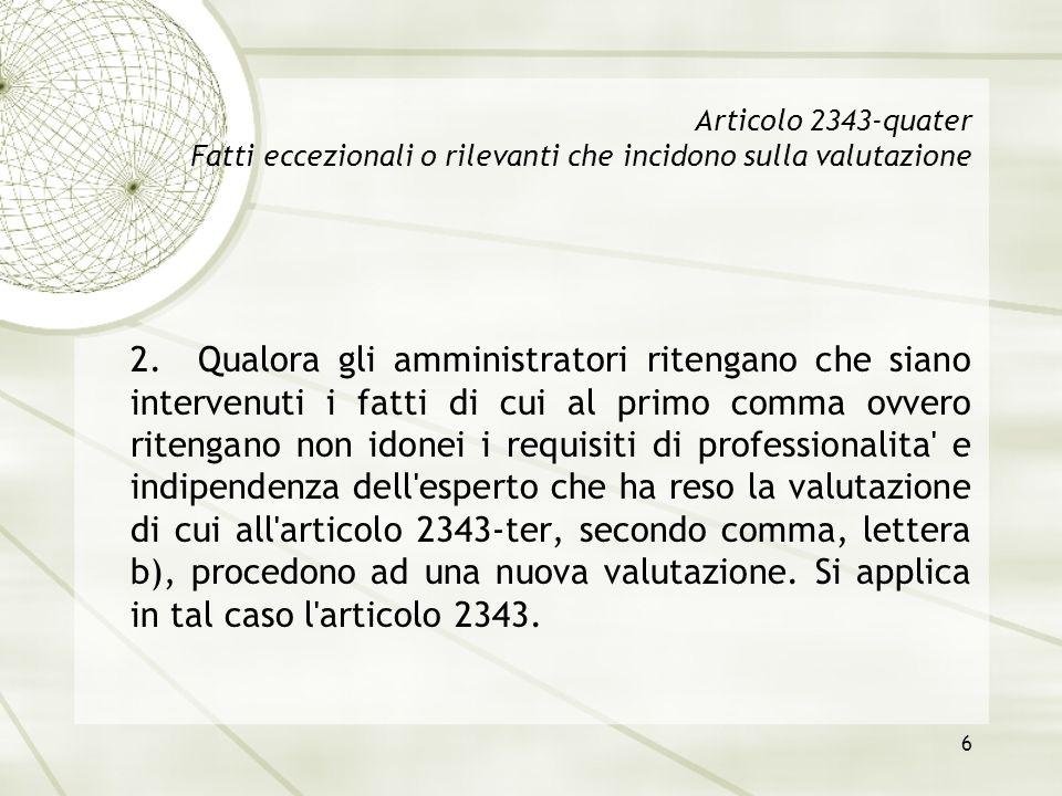 Articolo 2343-quater Fatti eccezionali o rilevanti che incidono sulla valutazione