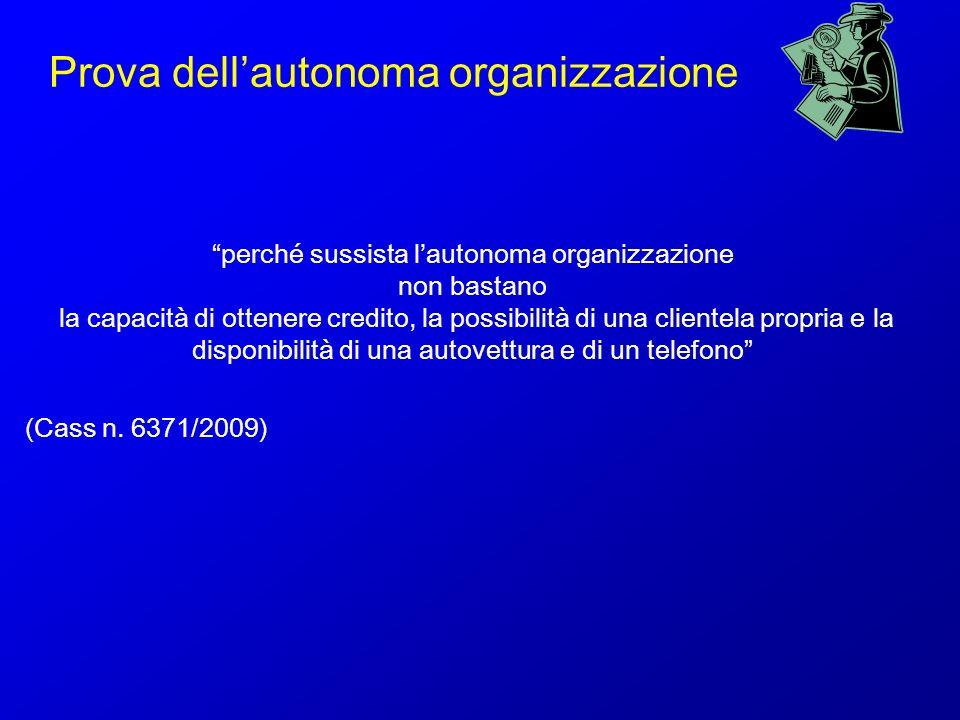 Prova dell'autonoma organizzazione