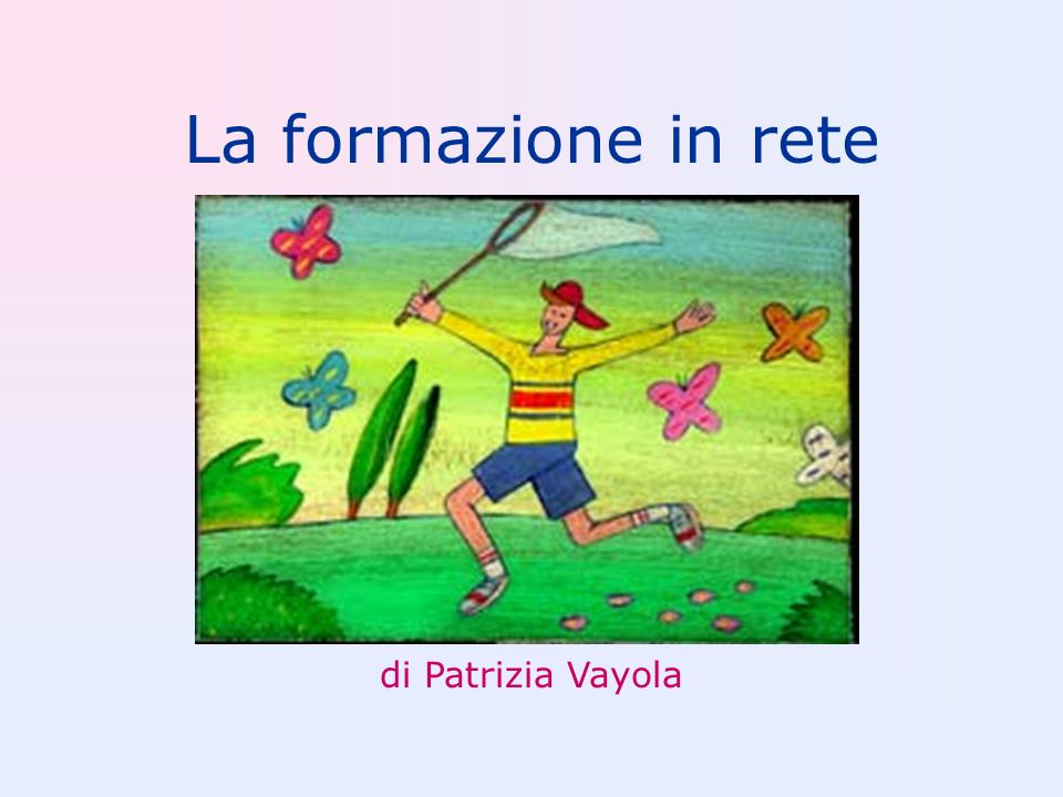 La formazione in rete di Patrizia Vayola
