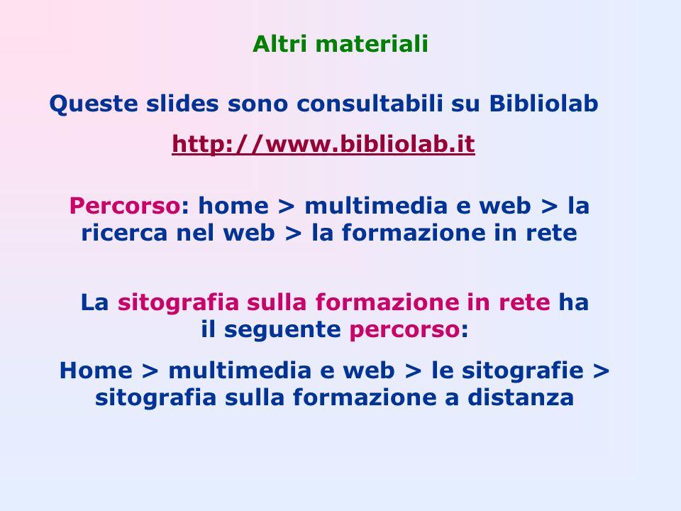 Queste slides sono consultabili su Bibliolab http://www.bibliolab.it