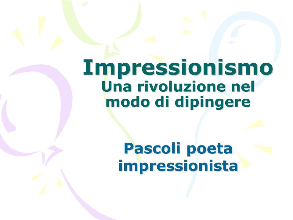 Impressionismo Una rivoluzione nel modo di dipingere