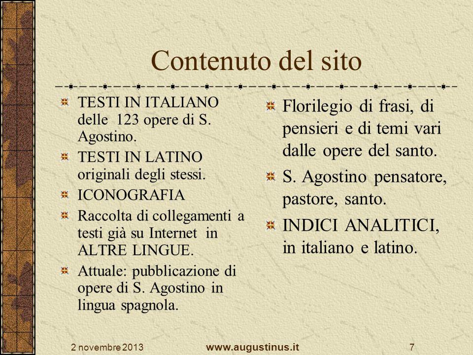 Contenuto del sito TESTI IN ITALIANO delle 123 opere di S. Agostino. TESTI IN LATINO originali degli stessi.