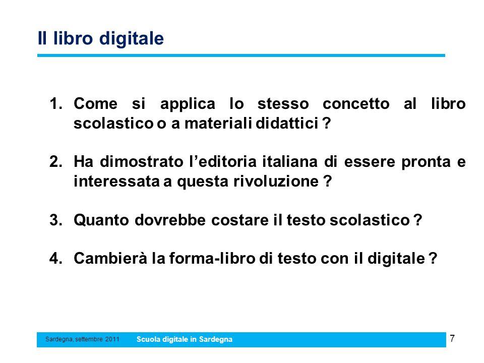 Il libro digitale Come si applica lo stesso concetto al libro scolastico o a materiali didattici