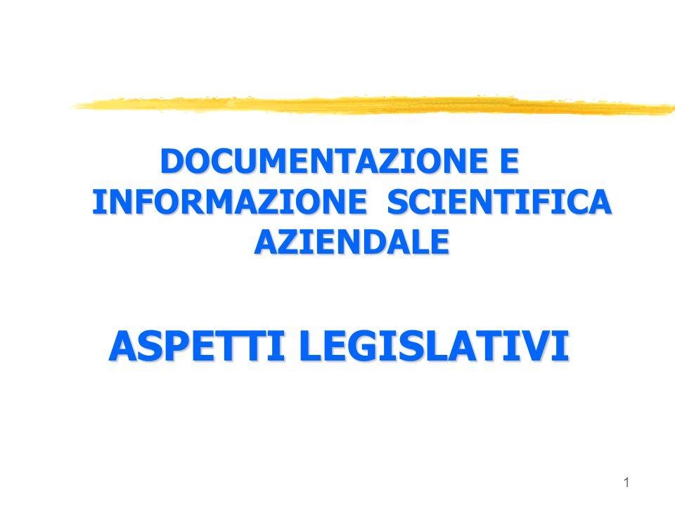 DOCUMENTAZIONE E INFORMAZIONE SCIENTIFICA AZIENDALE