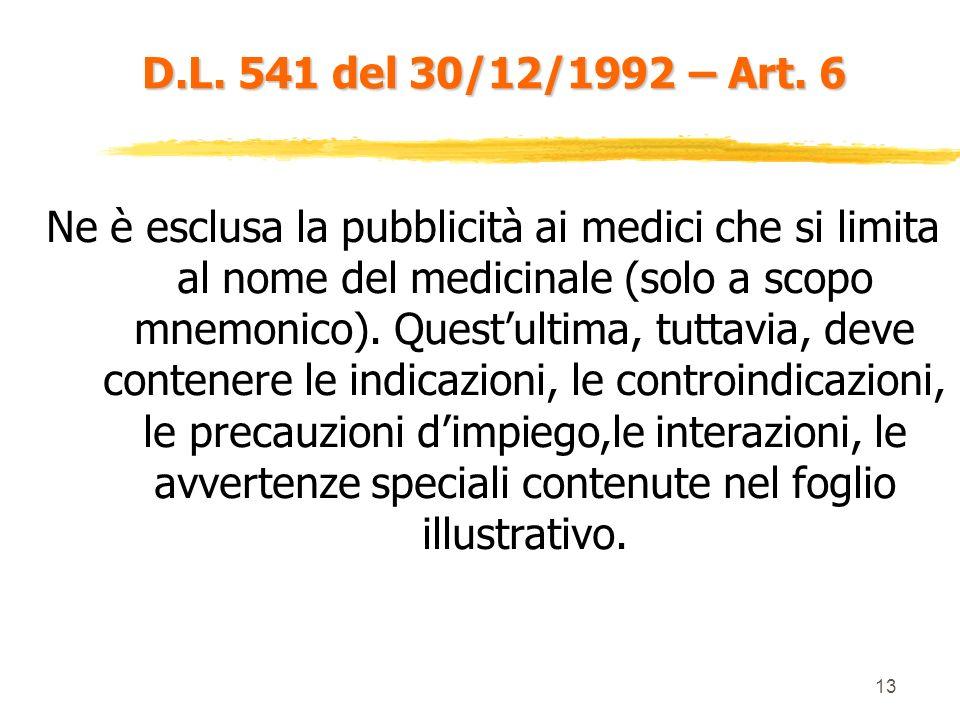 D.L. 541 del 30/12/1992 – Art. 6